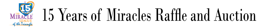 15 Years of Miracles Raffle and Auction